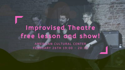 Free Lesson: Imrpovised Theatre and Show (with native speakers)