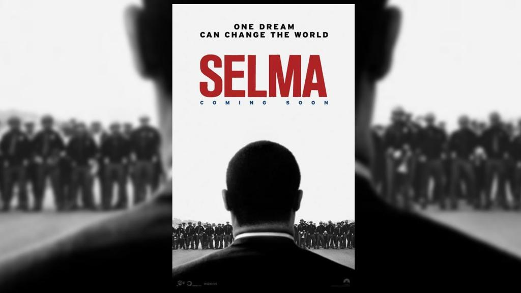 """Film Showing: """"Selma"""" (2014, 128 min.)"""